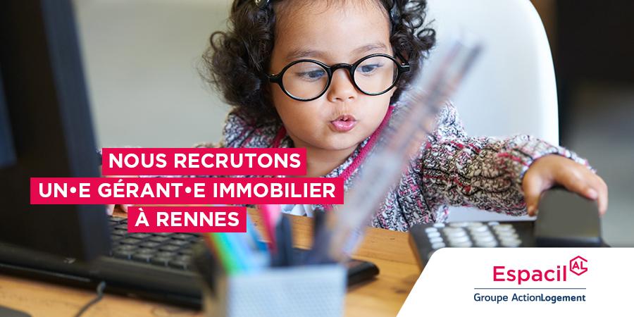 Recrutement: Gérant immobilier F/H chez Espacil à Rennes