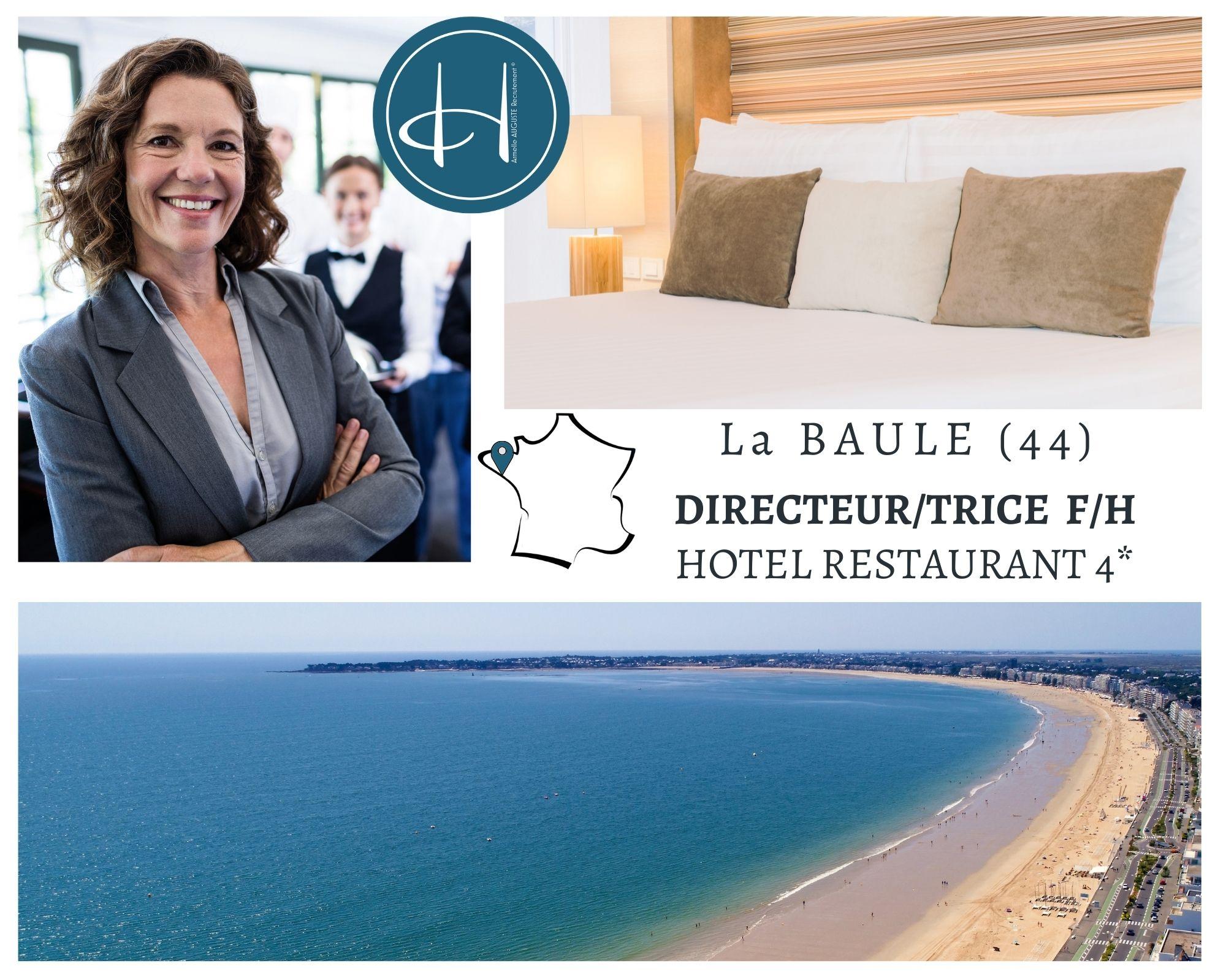 Recrutement: Directeur, directrice hôtel 4* restaurant F/H chez Armelle AUGUSTE Recrutement® à La Baule-Escoublac