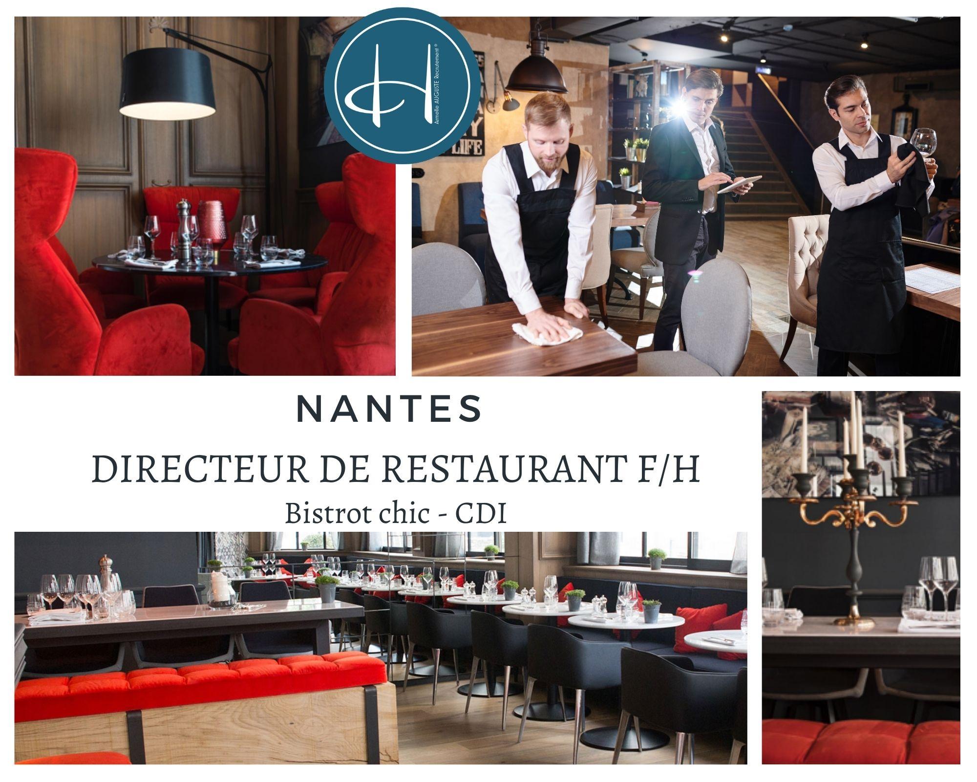 Recrutement: Directeur de restaurant, bistrot chic, Nantes F/H chez Armelle AUGUSTE Recrutement® à Nantes