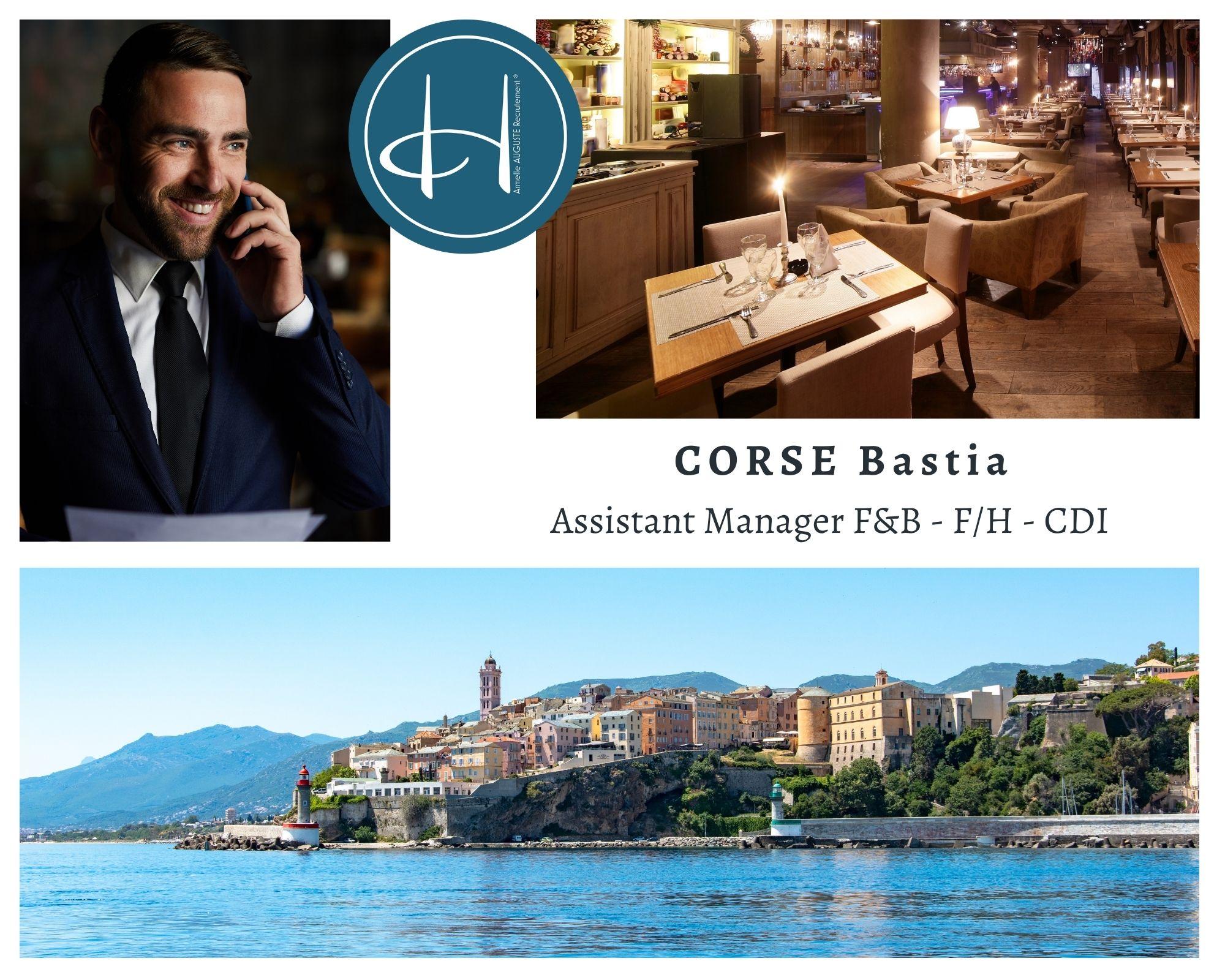 Recrutement: Assistant Manager Restauration hôtel F/H chez Armelle AUGUSTE Recrutement® à Bastia