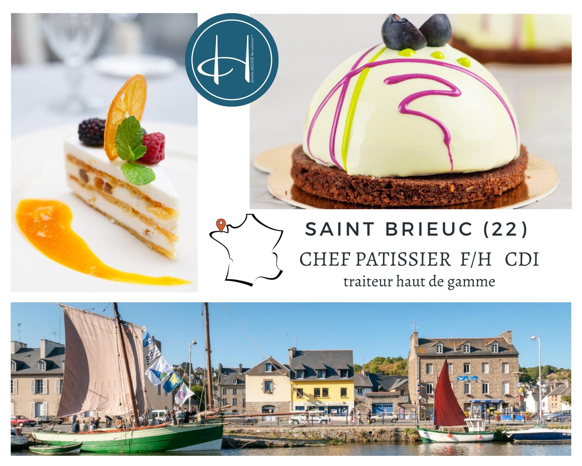 Recrutement: Chef pâtissier traiteur haut de gamme F/H chez Armelle AUGUSTE Recrutement® à Saint-Brieuc