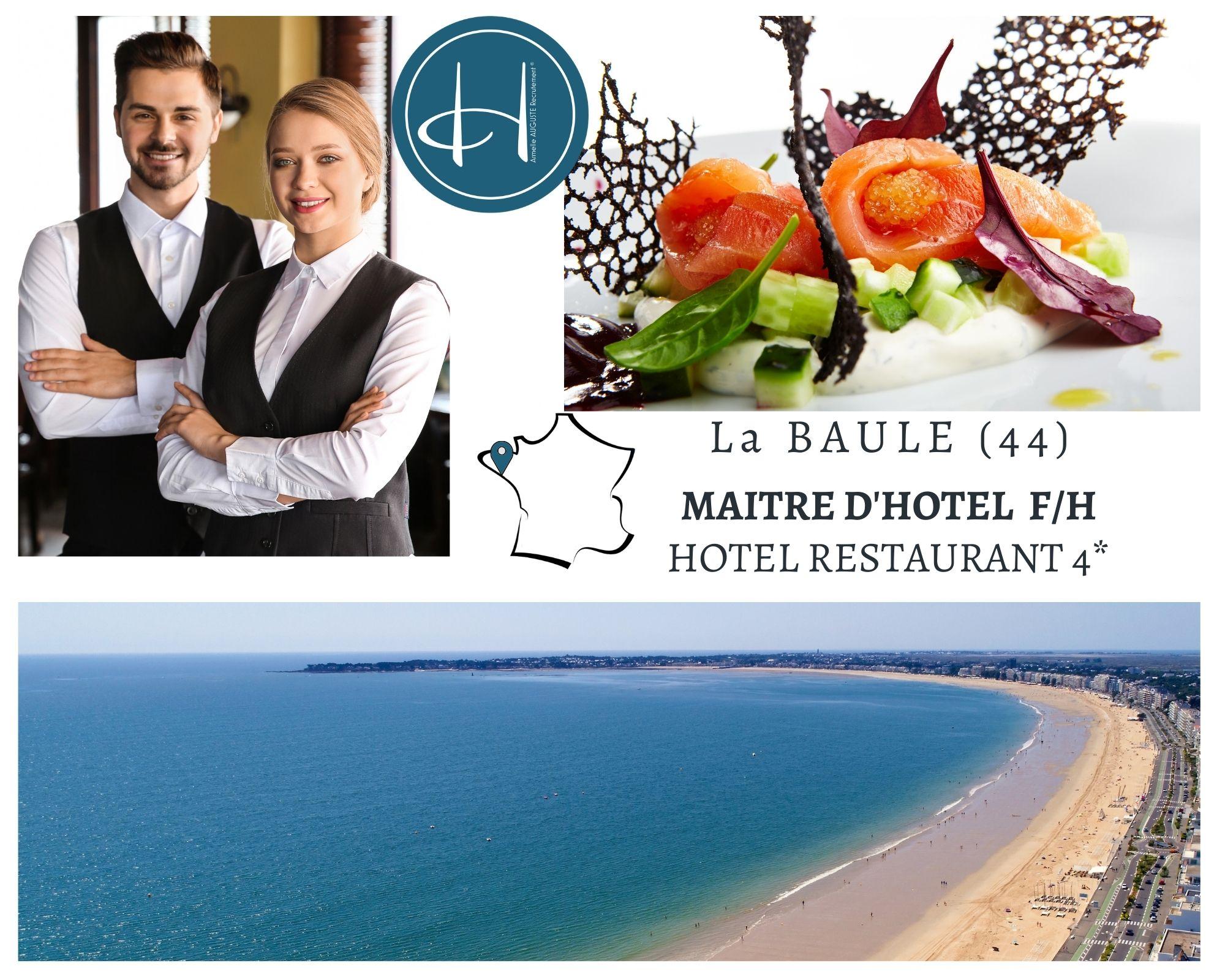 Recrutement: Maître d'hôtel hôtel restaurant 4* F/H chez Armelle AUGUSTE Recrutement® à La Baule-Escoublac