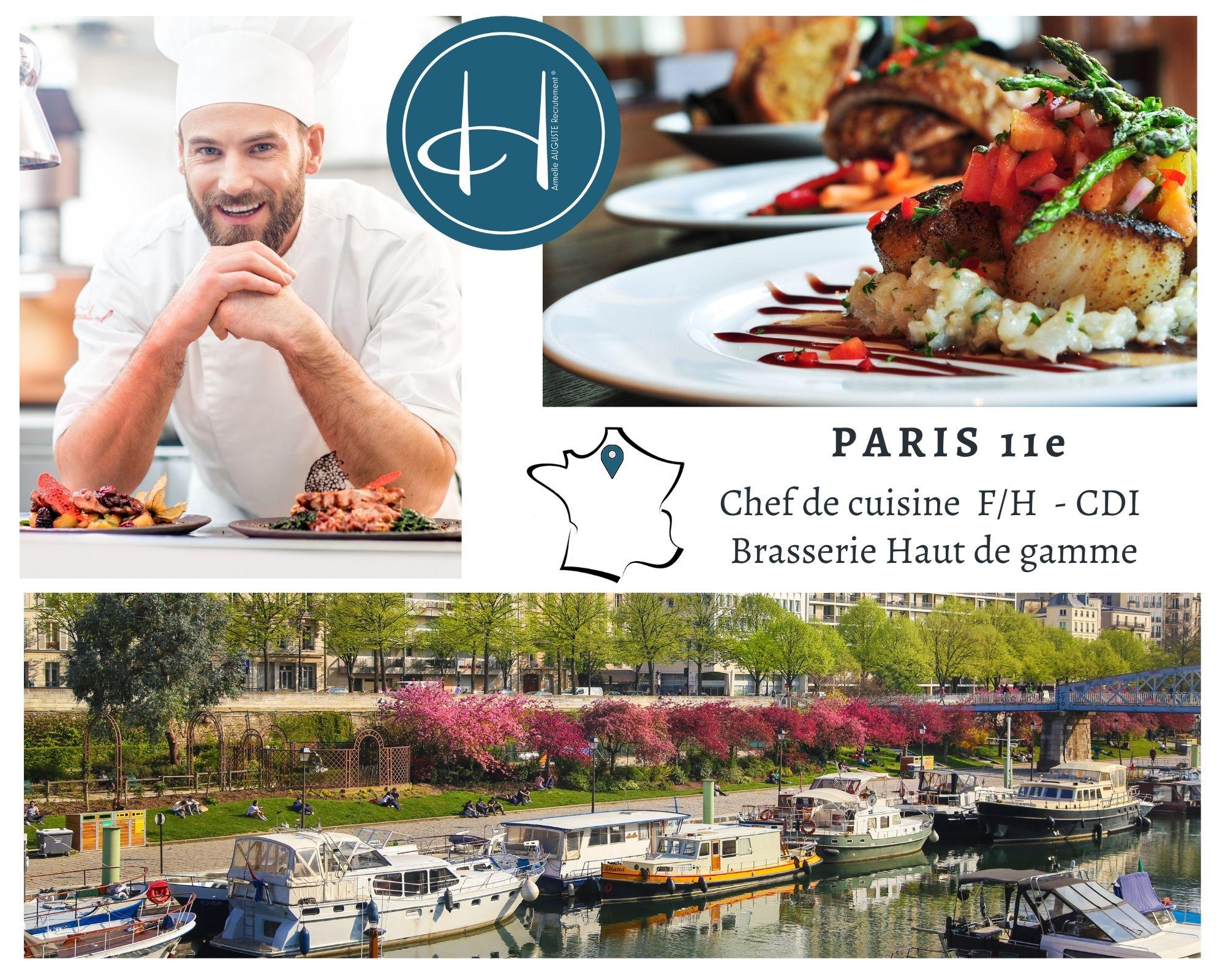 Recrutement: Chef de cuisine brasserie haut de gamme Paris 11ème F/H chez Armelle AUGUSTE Recrutement® à Paris
