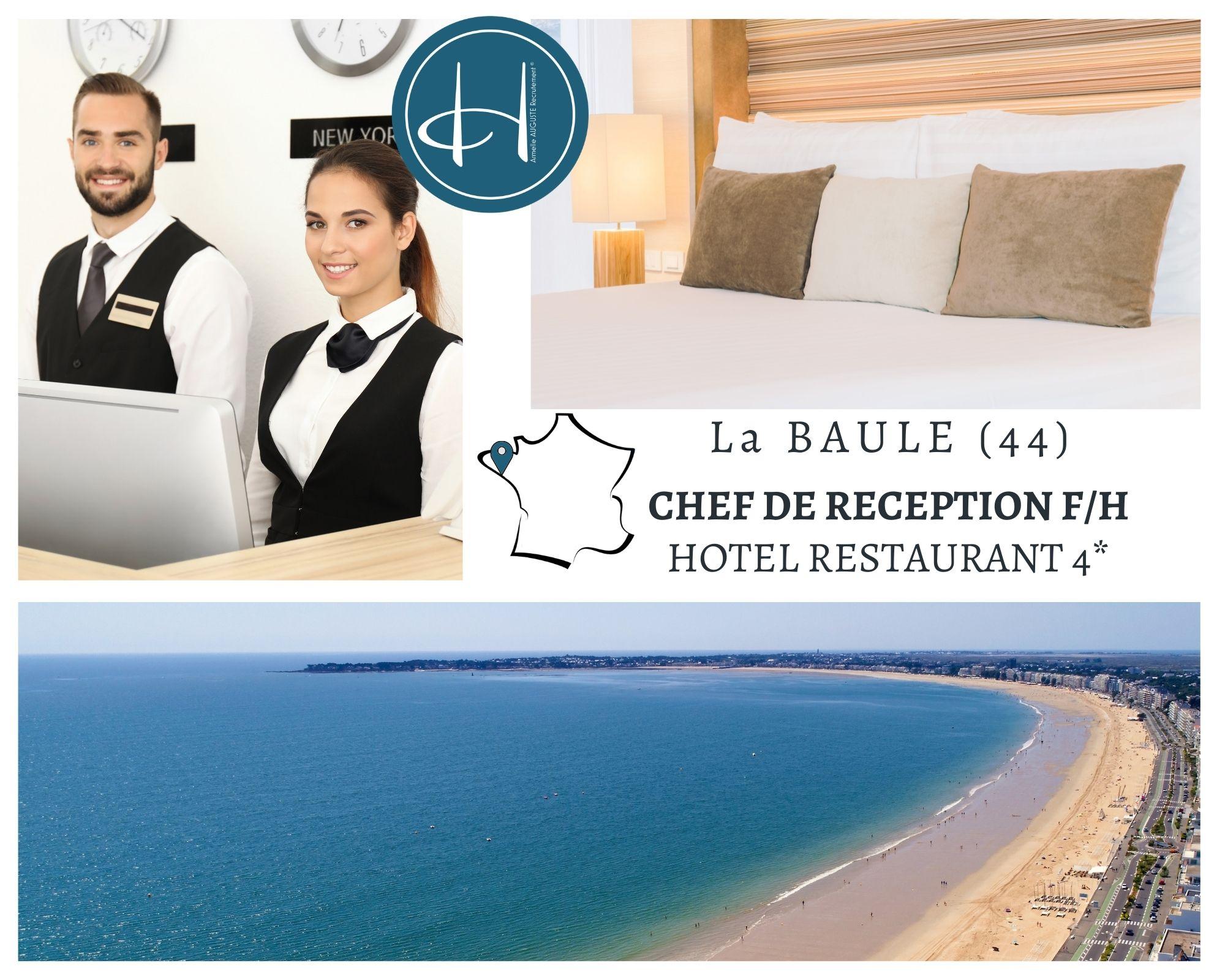 Recrutement: Chef de réception hôtel restaurant 4* F/H chez Armelle AUGUSTE Recrutement® à La Baule-Escoublac