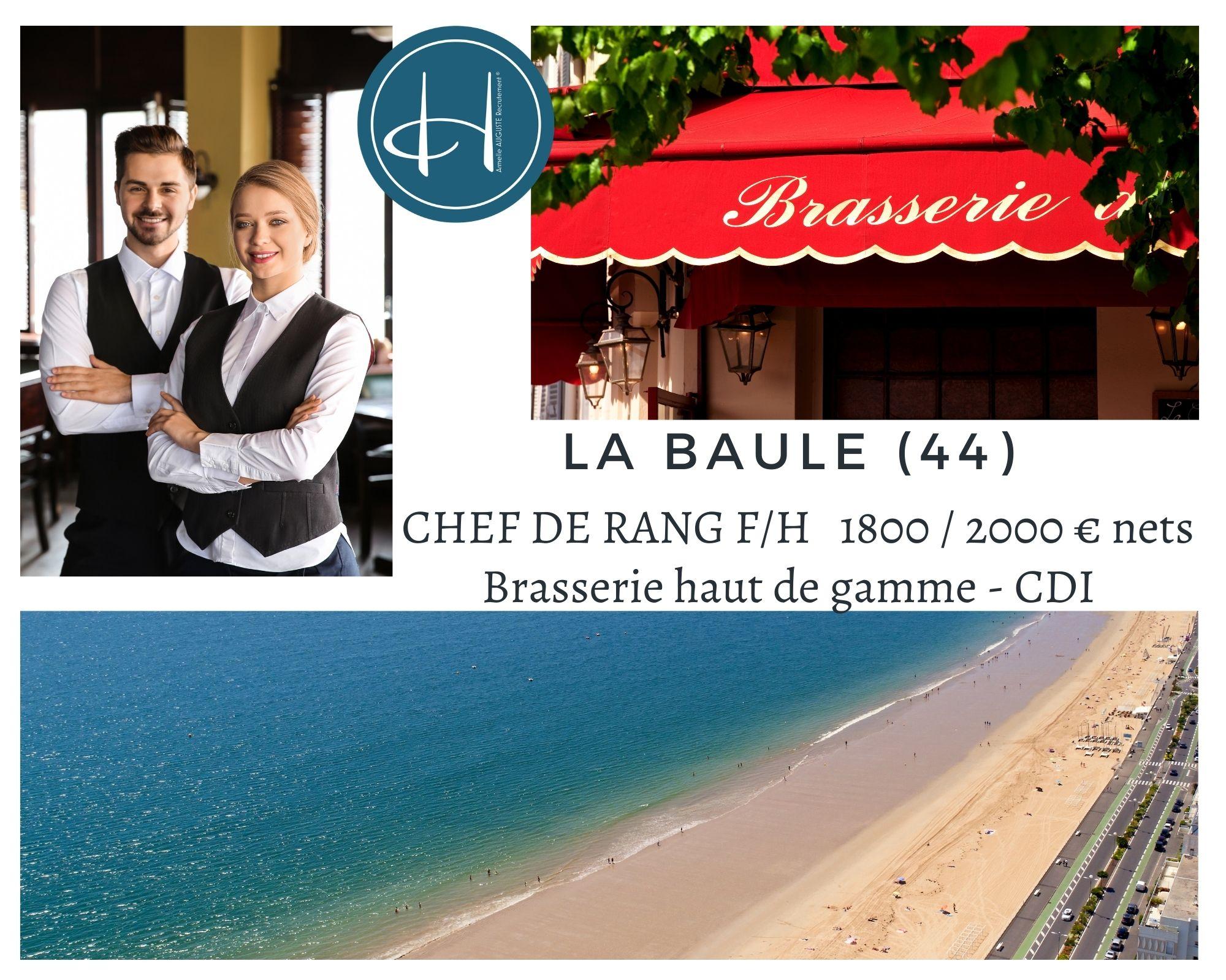 Recrutement: Chef de rang Brasserie Chic la Baule F/H chez Armelle AUGUSTE Recrutement® à La Baule-Escoublac