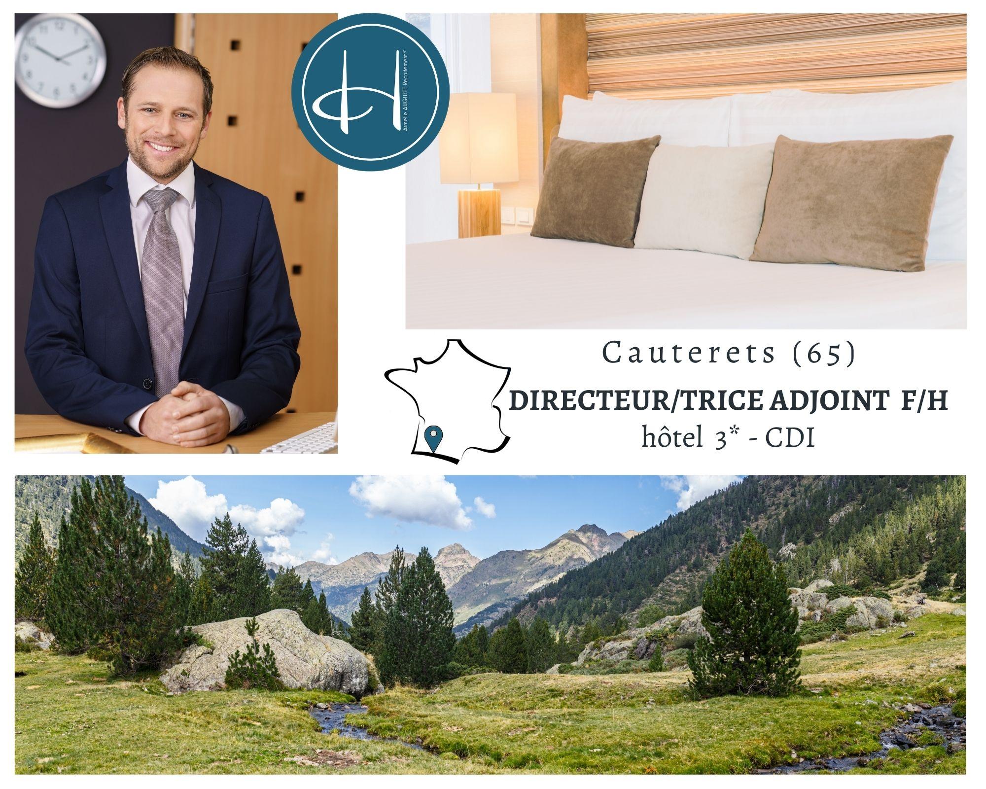Recrutement: Adjoint de Direction Hôtel F/H chez Armelle AUGUSTE Recrutement® à Cauterets