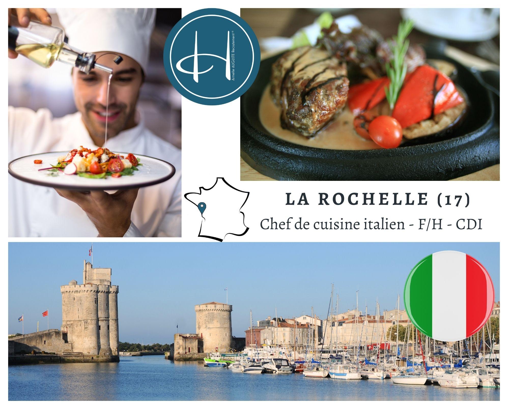 Recrutement: Chef de cuisine restaurant italien F/H chez Armelle AUGUSTE Recrutement® à la rochelle