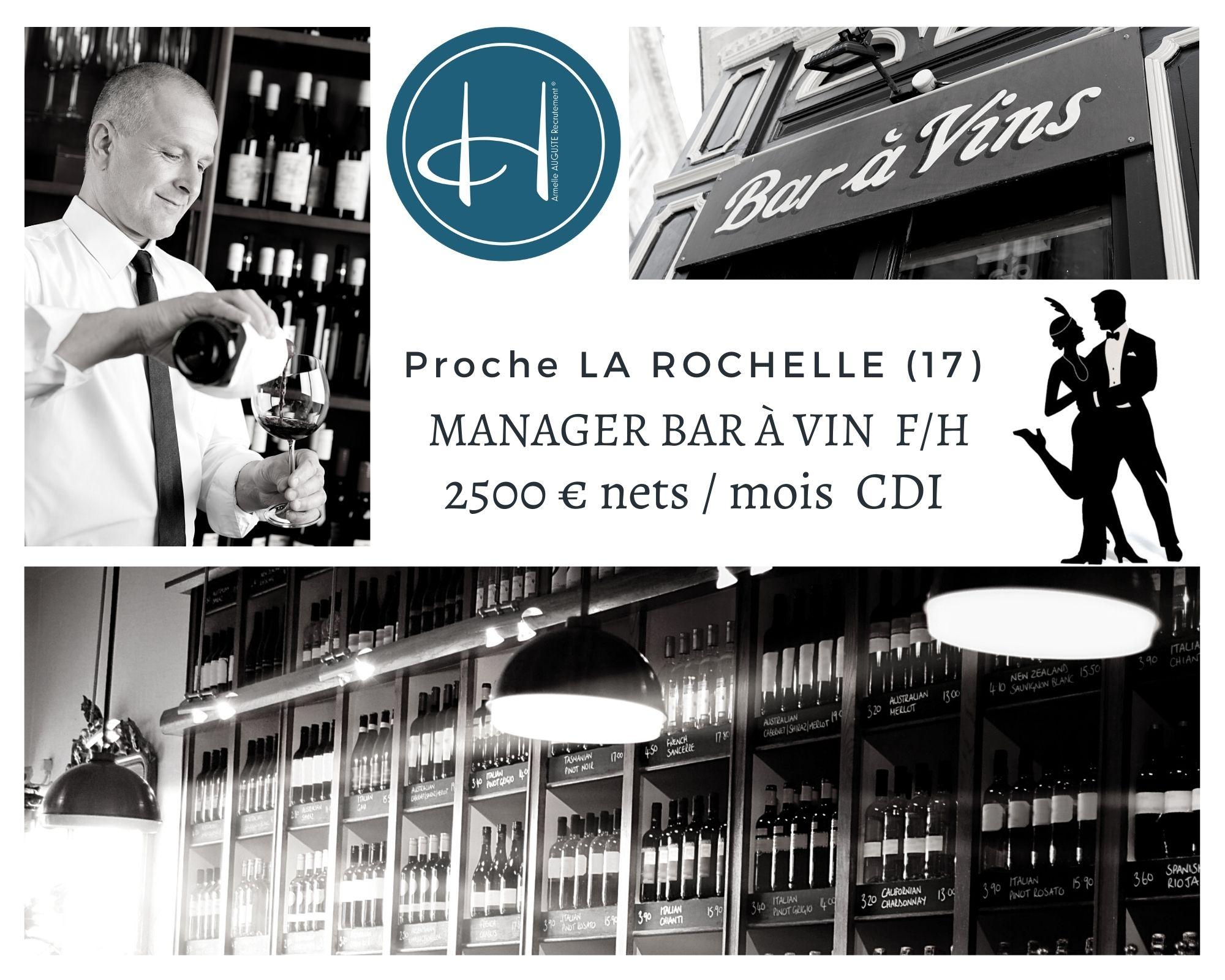 Recrutement: Manager bar à vin F/H chez Armelle AUGUSTE Recrutement® à La Rochelle