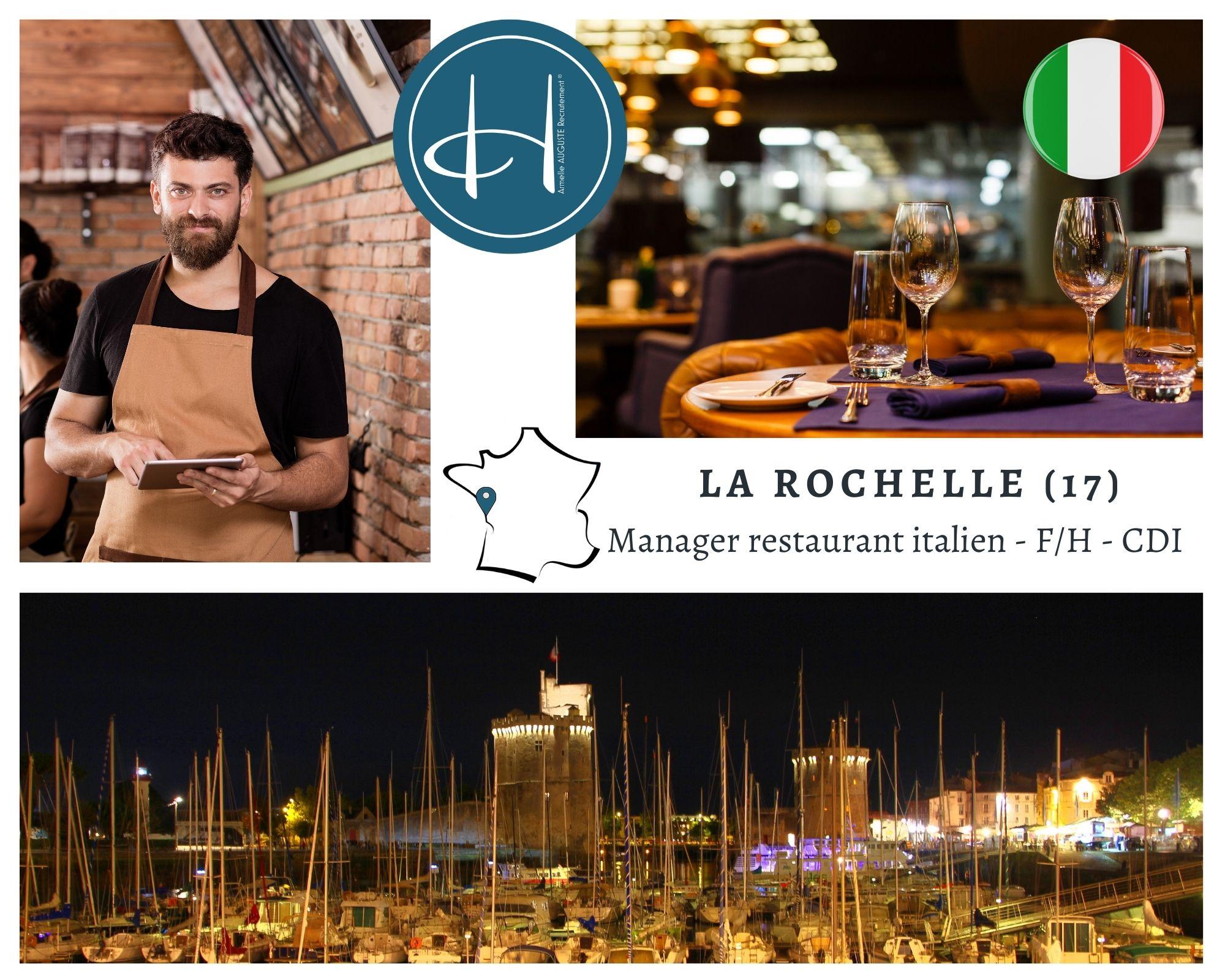 Recrutement: Manager Restaurant Italien La Rochelle F/H chez Armelle AUGUSTE Recrutement® à la rochelle
