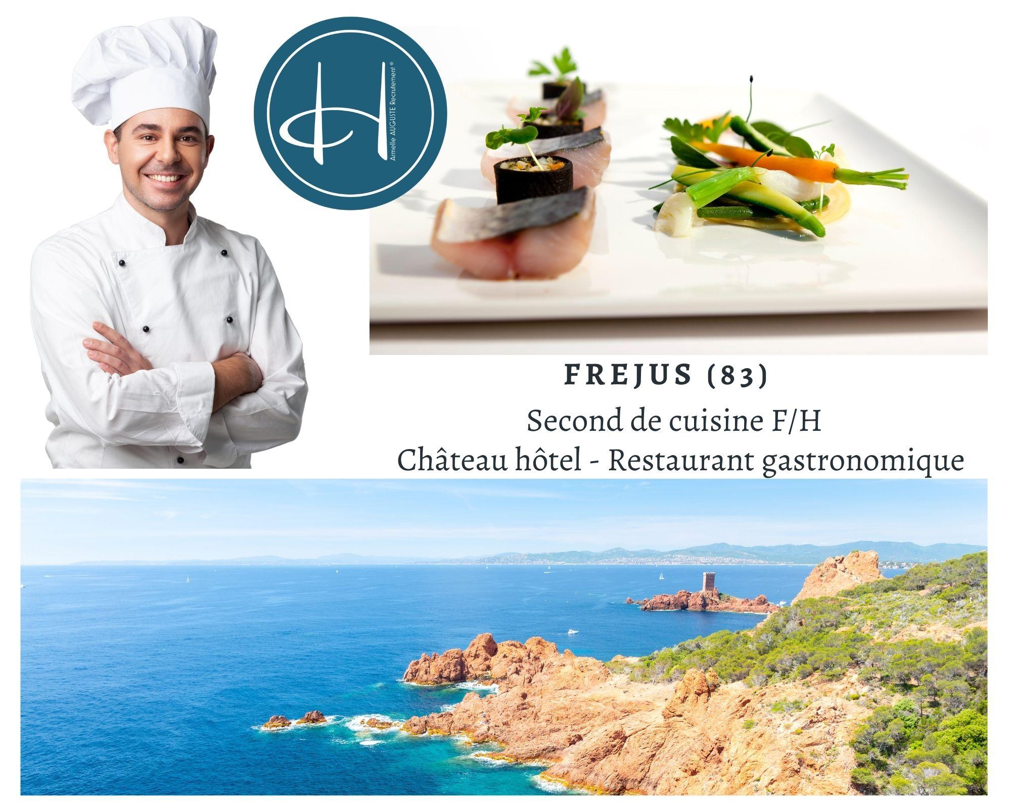 Recrutement: Second de cuisine futur chef de cuisine - Château hôtel - restaurant gastronomique F/H chez Armelle AUGUSTE Recrutement® à Fréjus