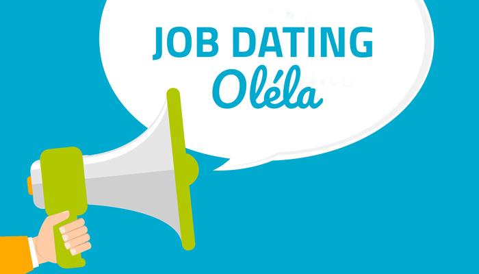Job dating Oléla